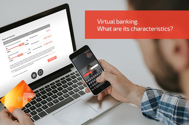 Virtual banking. Czym się charakteryzuje?
